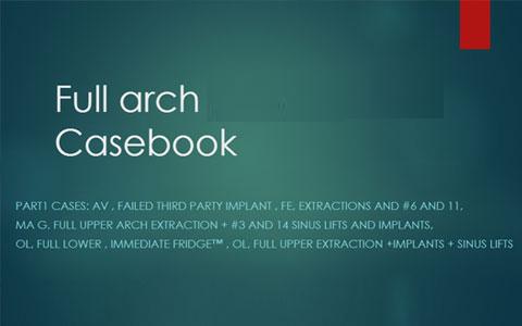 Full Arch Casebook
