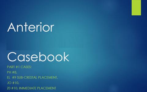 Anterior Teeth Casebook